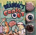 Brainiac's Gross-out Activity Book