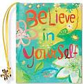 Believe in Yourself [With 24k Gold-Plated Charm]