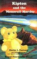 Kipton & the Monorail Murder