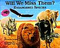 Will We Miss Them: Endangered Species (Reading Rainbow Book) Cover