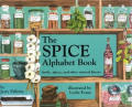 Spice Alphabet Book: Herbs, Spices, & Other Natural Flavors