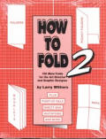 How To Fold Volume 2
