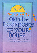 On the Doorposts of Your House: A Mezuzot Beitecha - Prayers & Ceremonies for the Jewish Home, Hebrew Opening