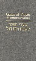 Gates of Prayer for Weekdays & Shabbat