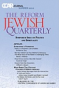 Ccar Journal: The Reform Jewish Quarterly Summer 2010, Symposium Issue on Politics and Spirituality