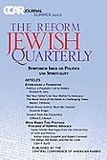 Ccar Journal: The Reform Jewish Quarterly Summer 2010, Symposium Issue on Politics and Spirituality