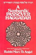 [Hagadah shel Pesaòh ke-minhag ha-Sefaradim] =A Sephardic Passover Haggadah