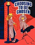 Choosing To Be Chosen