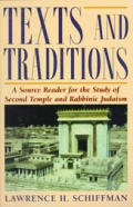 Texts and Traditions : a Source Reader for the Study of Second Temple and Rabbinic Judaism (98 Edition)