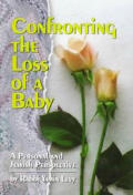Confronting The Loss Of A Baby A Persona