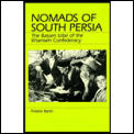 Nomads of South Persia: The Basseri Tribe of the Khamseh Confederacy