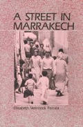 A Street in Marrakech: A Personal View of Urban Women in Morocco Cover