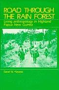 Road Through The Rain Forest