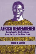Africa Remembered Narratives By West