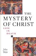 Mystery Of Christ Life In Death