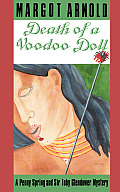 Death of a Voodoo Doll A Penny Spring & Sir Toby Glendower Mystery