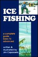 Ice Fishing A Complete Guide Basic To Ad