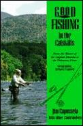 Good Fishing In The Catskills From The