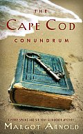 Cape Cod Conundrum A Penny Spring & Sir Toby Glendower Mysteries