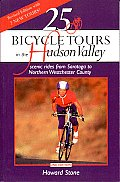 25 Bicycle Tours in the Hudson Valley: Scenic Rides from Saratoga to Northern Westchester Country