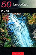 Explorer's Guide 50 More Hikes in Ohio