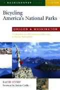Oregon and Washington: The Best Road and Trail Rides from Crater Lake to Olympic National Park (Bicycling America's National Parks)