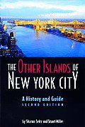 Other Islands of New York City A History & Guide