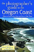 Photographers Guide to the Oregon Coast Where to Find Perfect Shots & How to Take Them