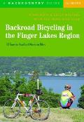 Backroad Bicycling in the Finger Lakes Region 30 Tours for Road & Mountain Bikes