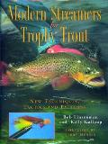 Modern Streamers for Trophy Trout New Techniques Tactics & Patterns