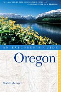 Oregon An Explorers Guide 2nd Edition