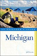 An Explorer's Guide: Michigan (Explorer's Guide Michigan)