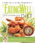 The EatingWell Diet: Introducing the University-Tested VTrim Weight-Loss Program
