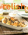The Best of Relish Cookbook: Celebrating America's Love of Food