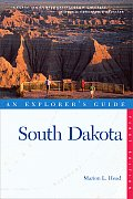 An Explorer's Guide: South Dakota