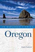 An Explorer's Guide: Oregon (Explorer's Guide Oregon)