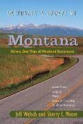 Backroads & Byways of Montana: Drives, Day Trips & Weekend Excursions (Backroads & Byways of Montana: Drives, Day Trips & Weekend Excursions)
