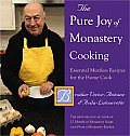 Pure Joy of Monastery Cooking Essential Meatless Recipes for the Home Cook