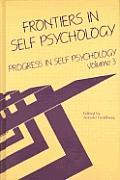 Progress in Self Psychology, V. 3: Frontiers in Self Psychology