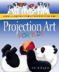 Projection Art for Kids Paint Impressive Murals on Walls & Most Any Other Surface with These Easy Technniques