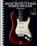 """The Ultimate Rock Guitar Fake Book: Over 200 Rock Hits for Guitar, Vocal, Keyboards and All """"C"""" Instruments (Fake Books)"""