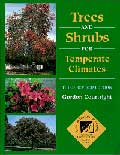 Trees & Shrubs For Temperate Climates