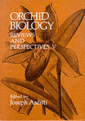 Orchid Biology: Reviews and Perspectives (Orchid Biology)