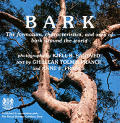 Bark: The Formation, Characteristics, and Uses of Bark Around the World