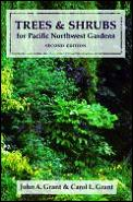 Trees & Shrubs For Pacific Northwest 2nd Edition