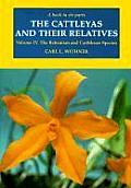 Cattleyas & Their Relatives Volume IV The Bahamian & Caribbean Species