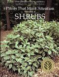 Plants That Merit Attention Volume 2 Shrubs