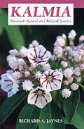Kalmia Mountain Laurel & Related Species