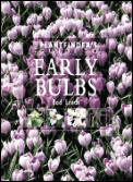 The Plantfinder's Guide to Early Bulbs (Plantfinder's Guide Series)
