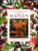 Gardener's Guide to Growing Maples (Gardener's Guide Series)